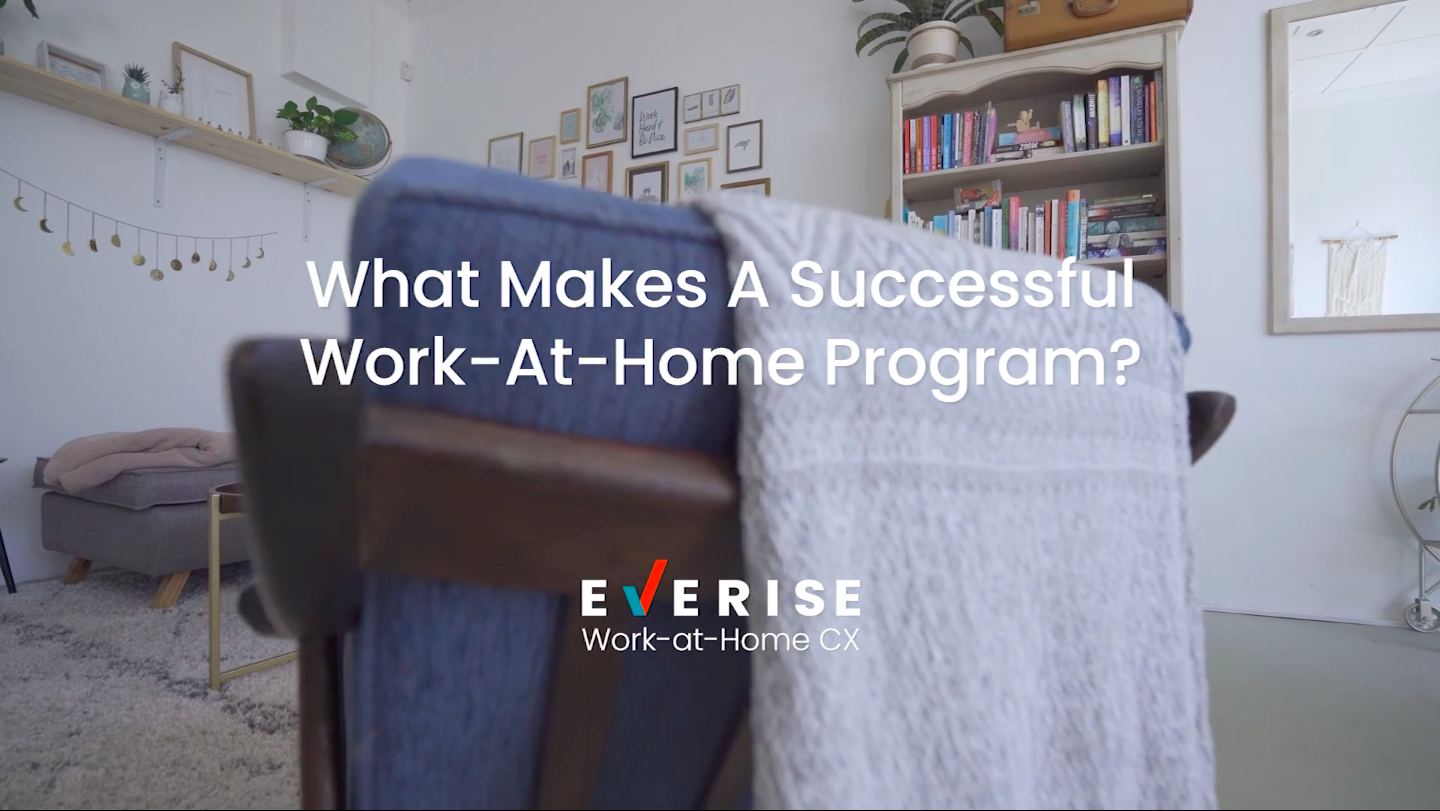 What makes a successful work-at-home customer experience solution